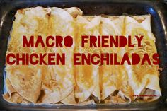 Miracle Diets - Macro Friendly Chicken Enchiladas - The negative consequences of miracle diets can be of different nature and degree. Clean Eating Recipes, Healthy Eating, Cooking Recipes, Healthy Recipes, Healthy Meals, Hcg Meals, Zone Recipes, Lean Meals, Diet Recipes
