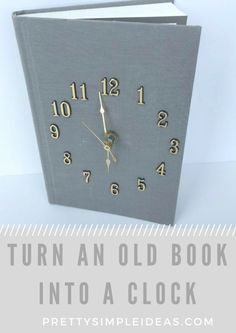 Turn an old book into a clock!