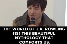 """In a conversation with BuzzFeed News, the Fantastic Beasts star said J.K. Rowling """"reminds us of the tools that we have in times of darkness."""" Ezra Miller Understands Why People Are Turning To """"Harry Potter"""" After The Election"""