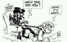 Lemmy is god Metal Meme, Ace Of Spades, Rat Fink, Vintage Rock, Rock Posters, Music Artists, Metallica, Heavy Metal, My Music