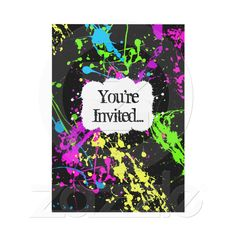 Fresh Retro Neon Paint Splatter Party Invitation or these for Shelbys Sweet Sixteen