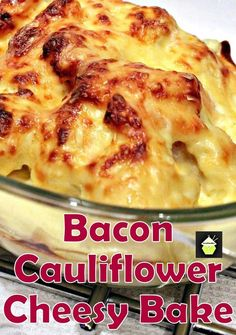 Bacon Cauliflower Cheesy Bake - Great flavors all baked in a delicious cheese sauce, made from scratch and so good! Bacon Recipes, Side Dish Recipes, Vegetable Recipes, Low Carb Recipes, Great Recipes, Cooking Recipes, Favorite Recipes, Healthy Recipes, Think Food