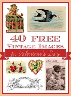 40 Free Vintage Valentine's Day Images!! Great for Crafts and DIY!