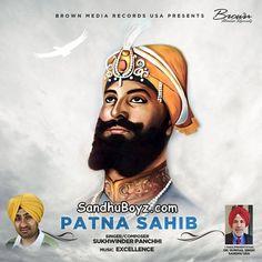 Patna Sahib by Sukhwinder Panchhi punjabi Mp3 song for free. Enjoy latest songs of Sukhwinder panchhi for free on sandhuboyz.