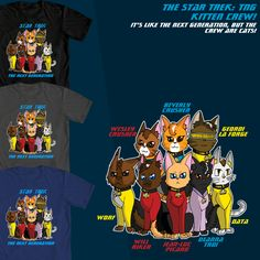 Attention, Star Trek Fans! There is a Star Trek t-shirt contest over at www.welovefine.com that I am entering! This is one of my designs. It's the Star Trek TNG crew as cats (I have another version on here somewhere) with the Wesley Crusher cat! I will post the other one sometime, but please vote for my designs when the time comes! Link: http://www.welovefine.com/contest/47-star-trek-design-contest#.UfzsXd24Zv0    Voting starts 8/20/2013 and ends 9/17/2013.