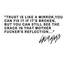 Oh so true... once it's broken, things are never quite the same.