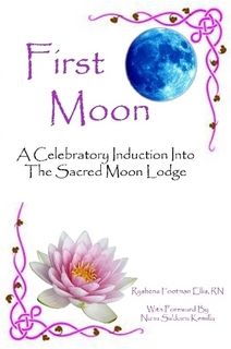 First Moon - A Celebratory Induction Into The Sacred Moon Lodge
