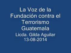 La Voz de la FCT Guatemala. Programa Nro. 6. Lic. Gilda Aguilar. 13-08-2014