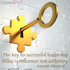 The key to #successful #leadership today is influence not #authority. - Kenneth Blanchard  #corporatealliance