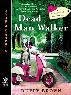 Dead Man Walker (A Consignment Shop Mystery Book 4) - Kindle edition by Duffy Brown. Mystery, Thriller & Suspense Kindle eBooks @ Amazon.com.