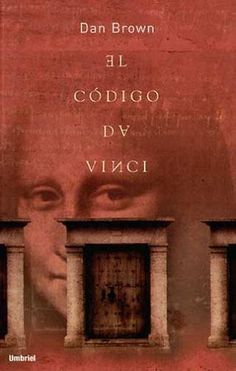 El Código Da Vinci by Dan Brown. The books is great but the movie...mmm