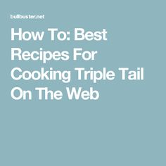How to clean a triple tail with the scales still on for Triple tail fish recipes