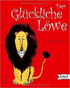 http://www.amazon.de/Der-Glückliche-Löwe-Louise-Fatio/dp/3451705788/ref=pd_cp_14_1?ie=UTF8