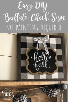 Diy fall crafts 551128073145887638 - Learn how to make this easy DIY Buffalo check sign that doesn't even require painting! Cute for fall or change out the sign for any season! Source by thewilshireway Wine Bottle Crafts, Mason Jar Crafts, Mason Jar Diy, Diy Home Decor Projects, Diy Projects To Try, Decor Ideas, Craft Ideas, Fall Projects, Diy Ideas