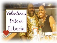 First #valentines day in #Liberia #couplesdate #couples #married #relationship #dinner #marriage #money #finances #family #careers #economy #africa #expats #African #American #Malawi #Haiti #India #Morocco #China #Guatemala #SouthAfrica #Rwanda #Zimbabwe