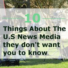 10 Things About The U.S. News Media That They Do Not Want You To Know World Government, Conservative Politics, Mainstream Media, Picture Quotes, Quote Pictures, Do You Believe, Political Party, News Channels, News Media