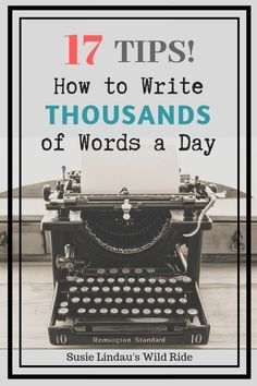 My 17 best tips for writing THOUSANDS of words a day. They work! Writing tips, Creative writing, Books, writing and publishing, Fiction Writing, Writing Advice, Writing Resources, Writing Help, Writing A Book, Writing Ideas, Writing Humor, Writing Quotes, Writing Skills