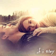 """""""If I stay. If I live. It's up to me."""""""