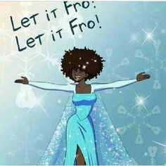 Let it Fro