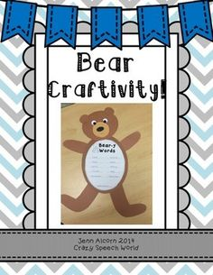 """This craft and writing activity is perfect for all of your students when studying a non-fiction unit or reading stories about bears!!   Included in this download: • Directions (page 3) • Bear Craftivity Templates (pages 4-7) • """"Bear-y Words"""" (page 8) • """"Bear Facts"""" (page 9)  • Describing Web (page 10)  • Writing & Drawing Student Page (page 11)  • Writing page (Page 12)  • Beginning, Middle, End page (Page 13)  • Story Grammar page (Page 14) • Terms of Use & Credits (pa..."""