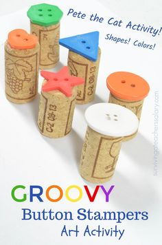 made these recycled wine cork and button art stamps to pair with Pete the Cat and his Four Groovy Buttons kid's book! It's a great kid's art activity project to design that works on colors, shapes, creativity and fine and gross motor skills. Preschool Art Projects, Preschool Art Activities, Creative Activities, Projects For Kids, Crafts For Kids, Arts And Crafts, Time Activities, Art Projects For Kindergarteners, Recycling Activities For Kids