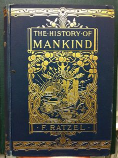 The History of Mankind   c.1896
