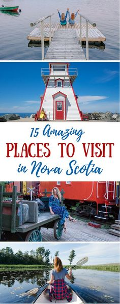 15 Amazing Places to Visit in Nova Scotia, Canada