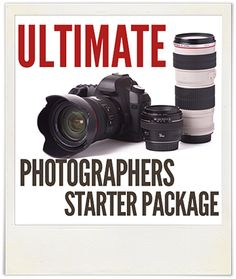 The Ultimate Photographers Starter Package