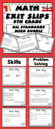 """Math Exit Slips - 5th Grade Common Core Formative assessment has never been easier! This bundled pack has 5 exit slips for each of the 5th grade Common Core Math Standards. Students complete exit slips before class ends and use them as the """"ticket out the door"""". They are a powerful formative assessment tool that can be used to create a data driven classroom. $"""