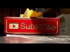 Subscribe Button made with a cnc machine