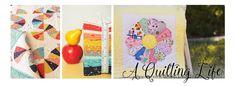 A Quilting Life - a quilt blog