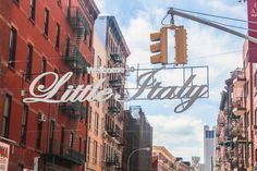 Welcome to Little Italy
