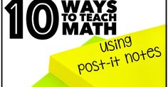 Discover 10 ways to teach math using post it notes.