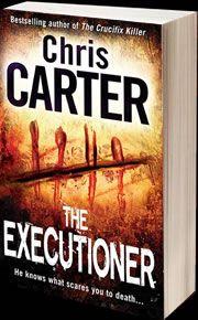 Chris Carter Books - The Executioner