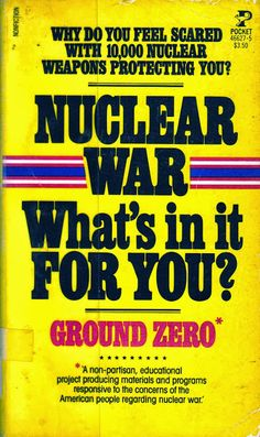 Nuclear war--what's in it for you? ACPL owns it! Click through to place a hold! Library Books, My Books, Dream Library, Bomba Nuclear, Nuclear War, E Mc2, Emergency Management, Vintage Book Covers, Reading Rainbow