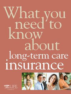 """It's Long-Term Care Insurance Awareness Month. We know that Life Happens, so we've compiled the free brochure """"What You Need to Know About Long-Term Care Insurance"""" so you'll be prepared."""