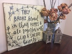 They Broke Bread In Their Homes | Solid Wood Sign | Scripture by HavenAndHound on Etsy https://www.etsy.com/listing/491648875/they-broke-bread-in-their-homes-solid