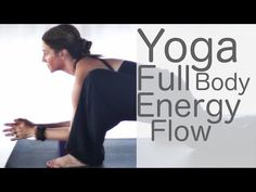 Yoga Full Body Workout Energy (Chakra) Flow with Lesley Fightmaster - YouTube 35 min.