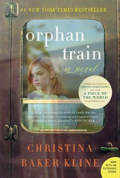 Orphan Train: A Novel by Christina Baker Kline #aff