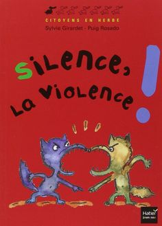 Un livre d'enfants pour trouver des alternatives à la violence Cycle 3, Social Stories, Teaching French, Teacher Resources, Kids And Parenting, Albums, Religion, Novels, Illustration