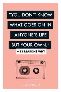 13 reasons why quotes 13 Reasons Why Reasons, 13 Reasons Why Netflix, Thirteen Reasons Why, Movie Quotes, Book Quotes, Life Quotes, Why Me Quotes, Sassy Quotes, Quotes Quotes
