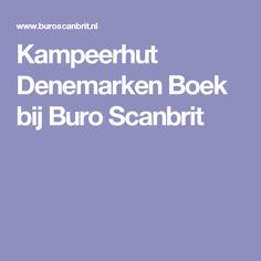 Kampeerhut Denemarken Boek bij Buro Scanbrit