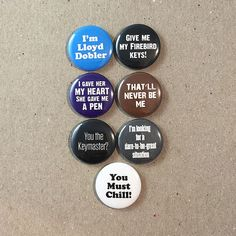Say Anything Movie Quotes Fan Art John Cusack Cameron Crowe 7 - 1 Inch Button Badge Pinback Pin Set