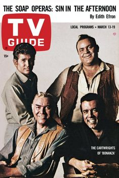 "TV Guide: March 13, 1965 - The Cartwrights of ""Bonanza"" - Michael Landon and Dan Blocker (standing), Lorne Greene and Pernell Roberts (seated)"