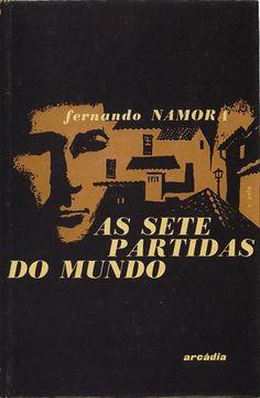 Capa do livro As Sete Partidas do Mundo, de Fernando Namora, Editora Arcádia | 1958 | Exemplo da influência da estética Neorrealista
