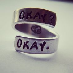 Okay? Okay. The fault in our stars inspired ring