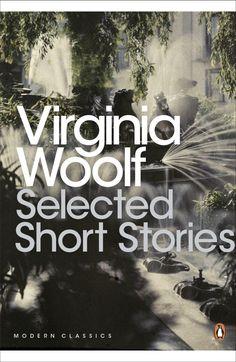 Virginia Woolf - Selected Short Stories