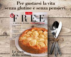 Scopri in anteprima i contenuti del numero in edicola di FREE - l'arte di vivere senza glutine