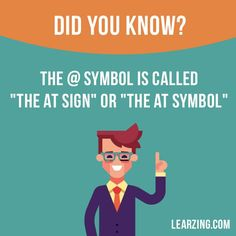"""Did you know? The @ symbol is called """"the at sign"""" or """"the at symbol"""". Want to learn English? #english #englishlanguage #learnenglish #studyenglish"""