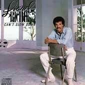 Soul:Lionel Richie-CAN'T SLOW DOWN
